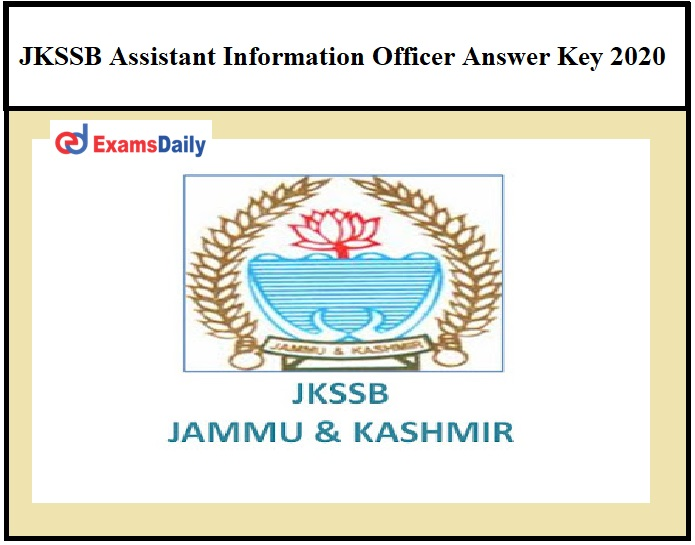 JKSSB Assistant Information Officer Answer Key 2020 OUT – Check Objection Details @jkssb.nic.in