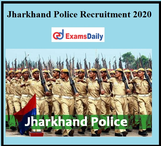 Jharkhand Police Recruitment 2020 out
