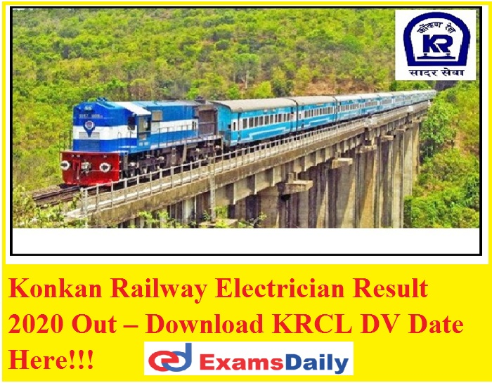 Konkan Railway Electrician Result 2020 Out – Download KRCL DV Date Here!!!