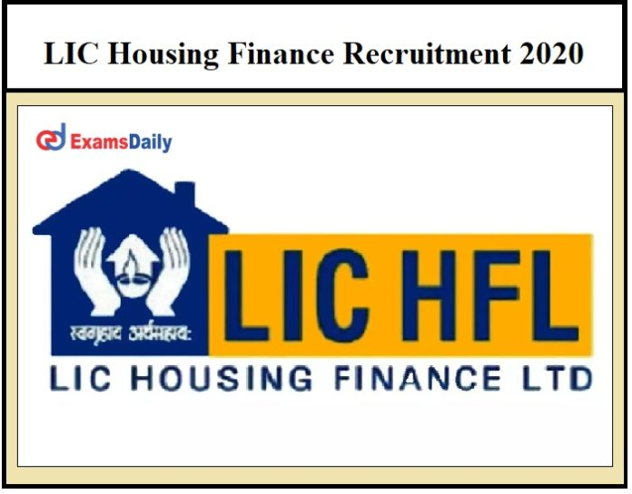 LIC Housing Finance Recruitment 2020 OUT – Download Notification PDF!!!
