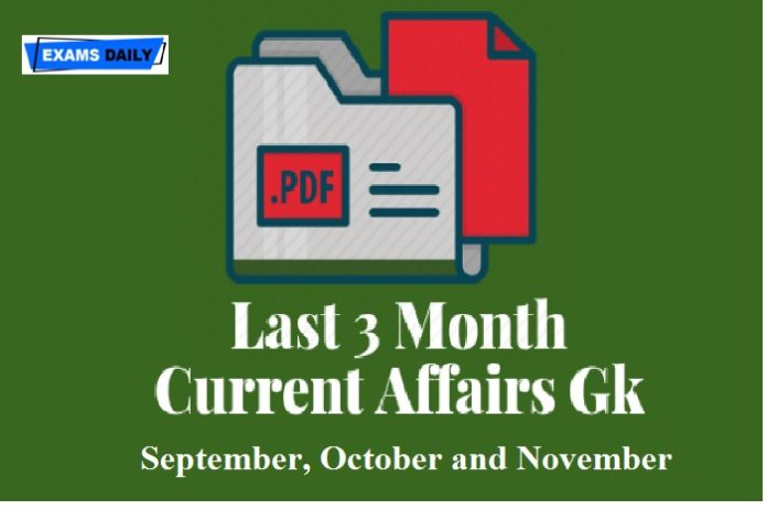Last 3 Month Current Affairs PDF for Banking, SSC and Railways Exams 2020-21