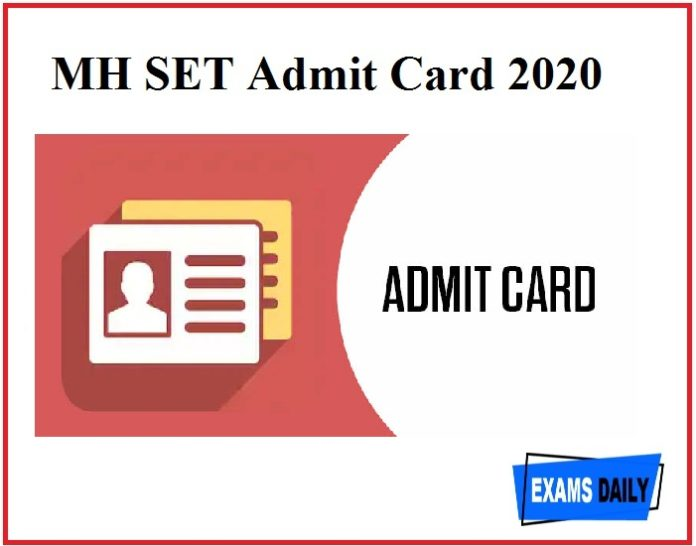 MH SET Admit Card 2020 – Download Maharashtra SET Exam Date(OUT)!!