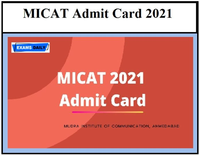 MICAT Admit Card 2021 – Download Entrance Exam Date @ mica.ac.in