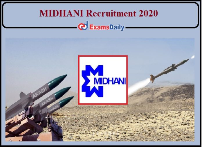 MIDHANI Recruitment 2020 Notification Released- Apply Now!!!