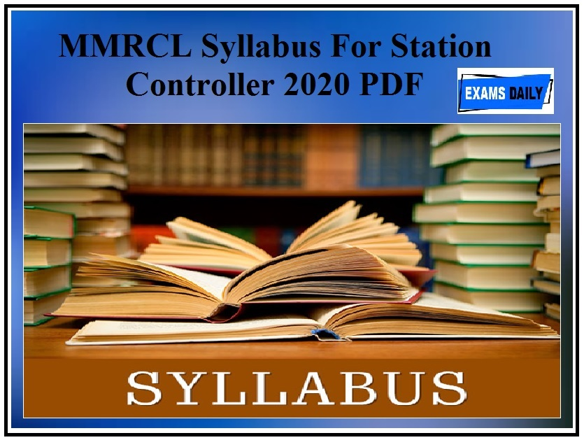 MMRCL Syllabus For Station Controller 2020 PDF – Check Electrical Technician Exam Pattern