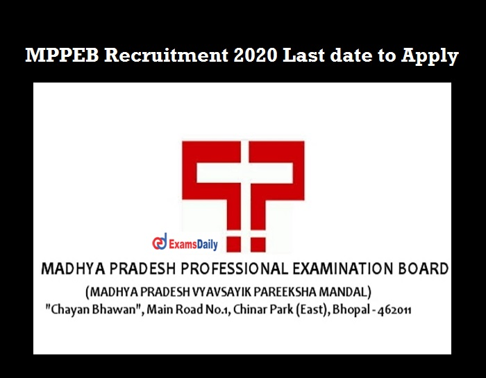 MP Vyapam Recruitment 2020 OUT last date