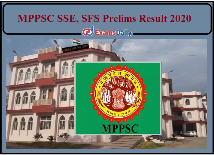 MPPSC SSE Prelims Result 2020 Released- Check Cut Off Details of SFS, SSE Exam!!!