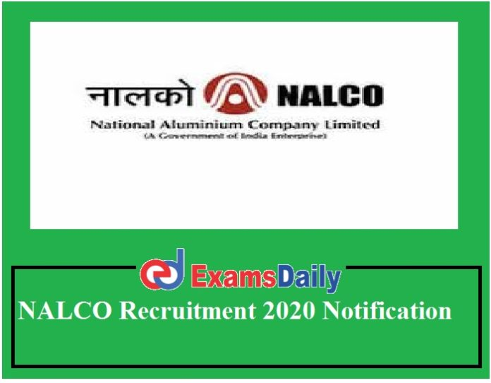 NALCO Recruitment 2020 Notification Out – 12th Pass can Apply Salary Rs.15500- per month