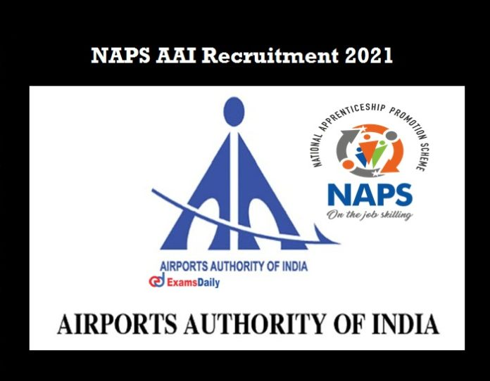 NAPS AAI Recruitment 2021 OUT