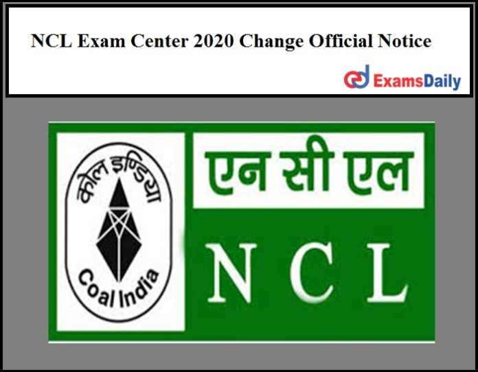 NCL Exam Center 2020 Change Official Notice