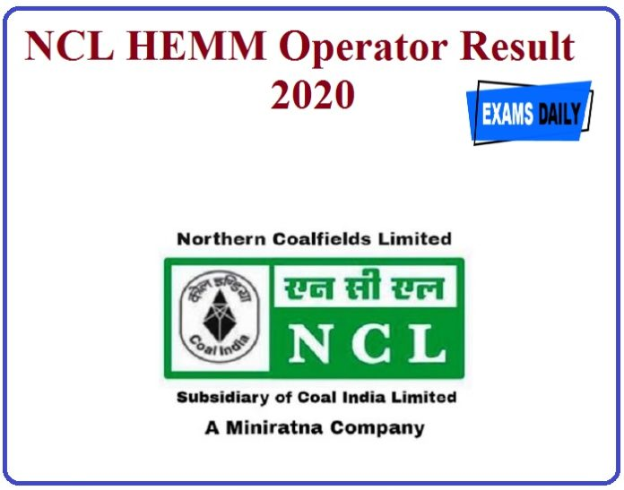 NCL HEMM Operator Result 2020 – Know How to download @nclcil.in!!!