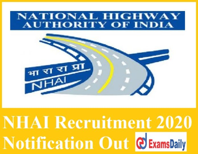 NHAI Recruitment 2020 Notification Out - Civil Engineering can Apply NO APPLICATION FEES!!!
