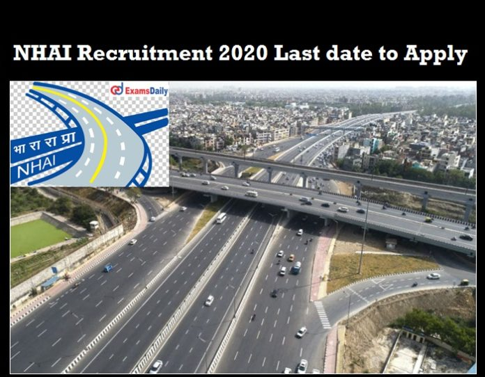 NHAI Recruitment 2020 last date