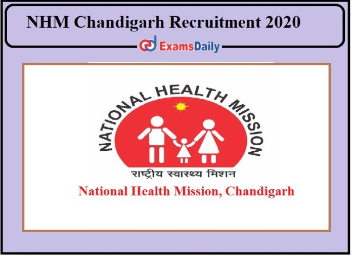 NHM Chandigarh Recruitment 2020 Released- Direct Selection Apply Now!!!