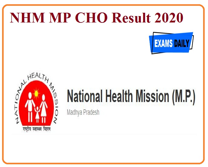 NHM MP CHO Result 2020 Released –Download Merit List Here!!