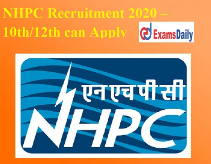 NHPC Recruitment 2020 – Last Date to Apply for Apprentices Vacancies 10th 12th can Apply