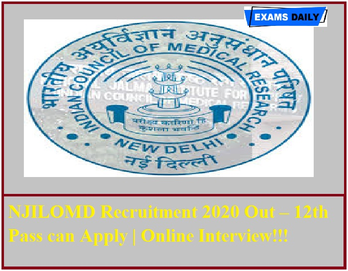 NJILOMD Recruitment 2020 Out – 12th Pass can Apply Online Interview!!!