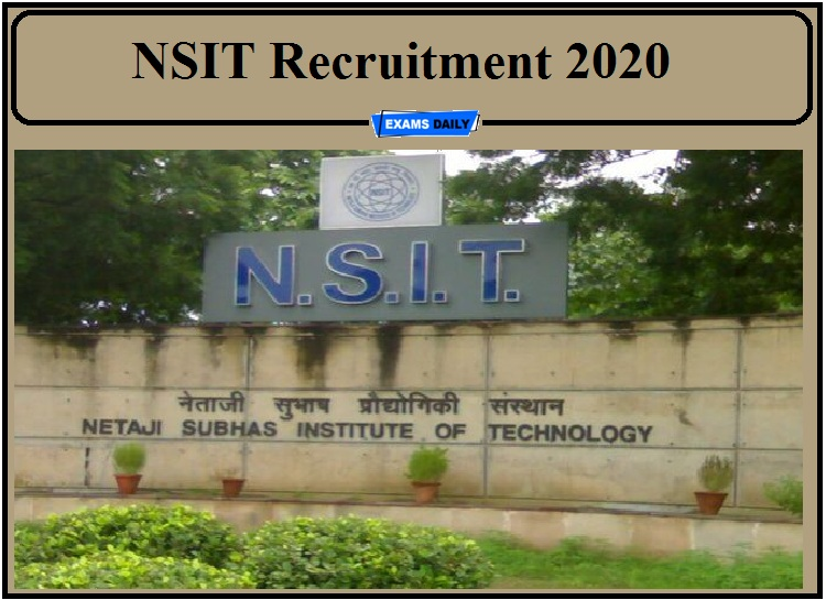 NSIT Recruitment 2020 Out- Apply for Adjunct Faculty, Professor Emeritus and Visiting Faculty!!!
