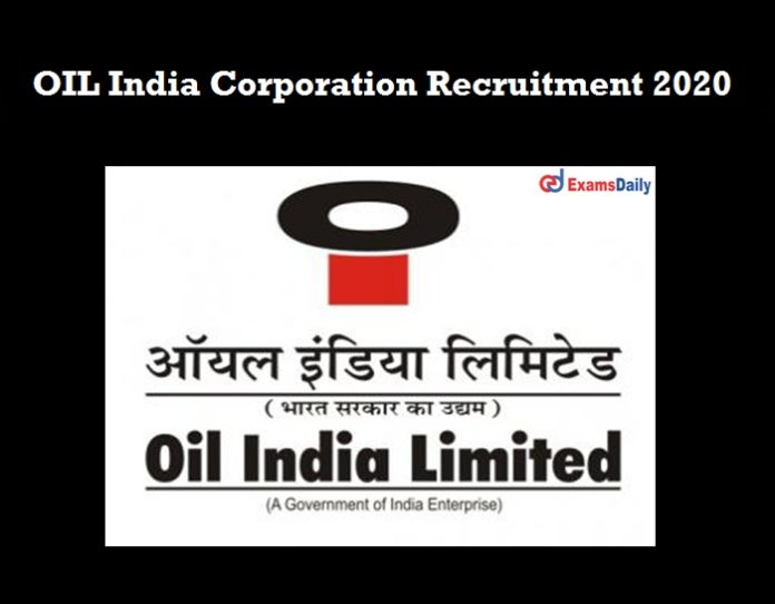 OIL India Recruitment 2020 Re Opened