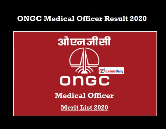 ONGC Medical Officer Result 2020 OUT