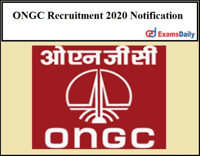 ONGC Recruitment 2020 Notification