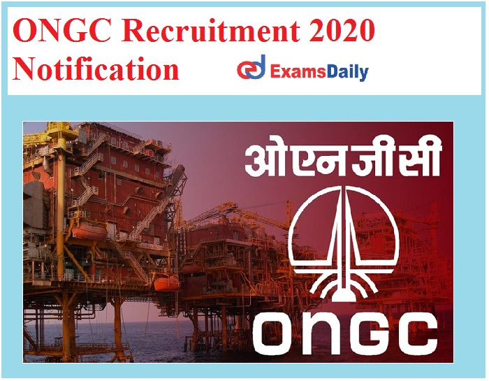 ONGC Recruitment 2020 Notification Out – Apply for FMO Vacancies Here!!!