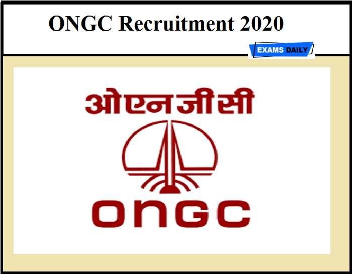 ONGC Recruitment 2020 OUT – Apply Online Salary - Rs. 75,000 per month
