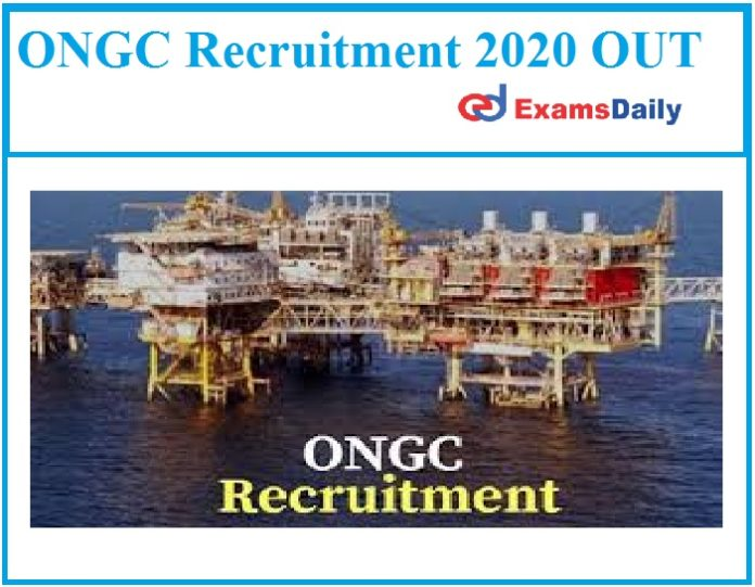 ONGC Recruitment 2020 OUT