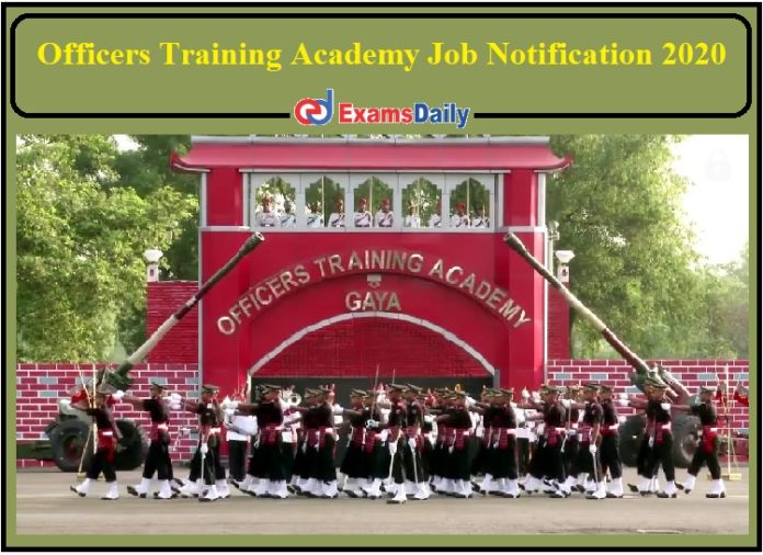 Officers Training Academy Job Notification 2020- Apply for 80+ Posts Matriculation Pass Can Apply!!!