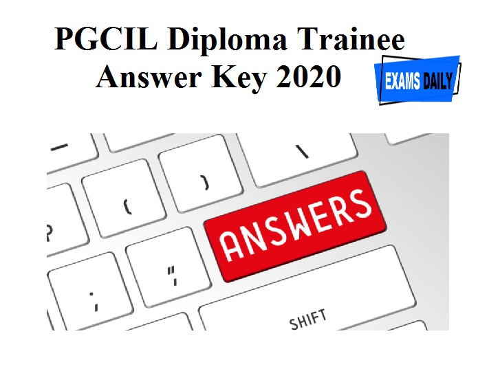 PGCIL Diploma Trainee Answer Key 2020 Released - Download Objection Link Here!!