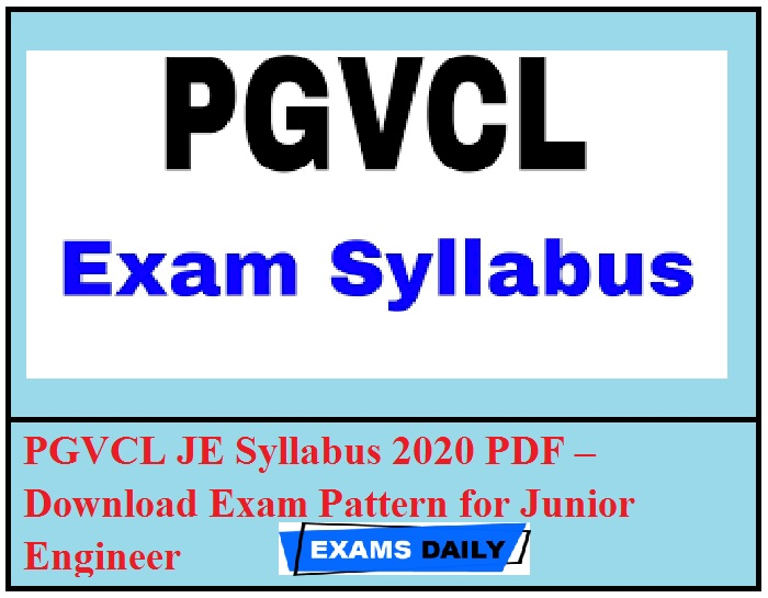 PGVCL JE Syllabus 2020 PDF – Download Exam Pattern for Junior Engineer