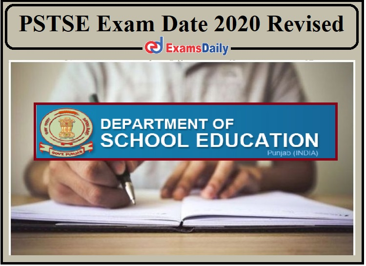 PSTSE Exam Date 2020 Revised- Check New Dates!!!