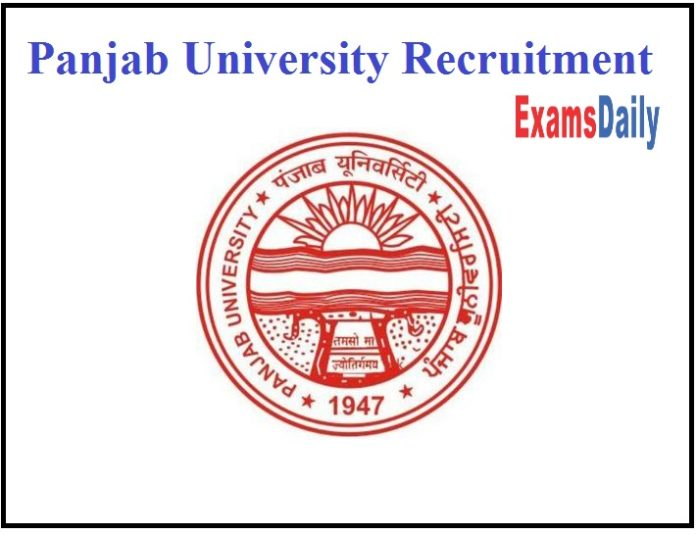 Panjab University Recruitment Out- Faculty Vacancy!!! NO EXAM