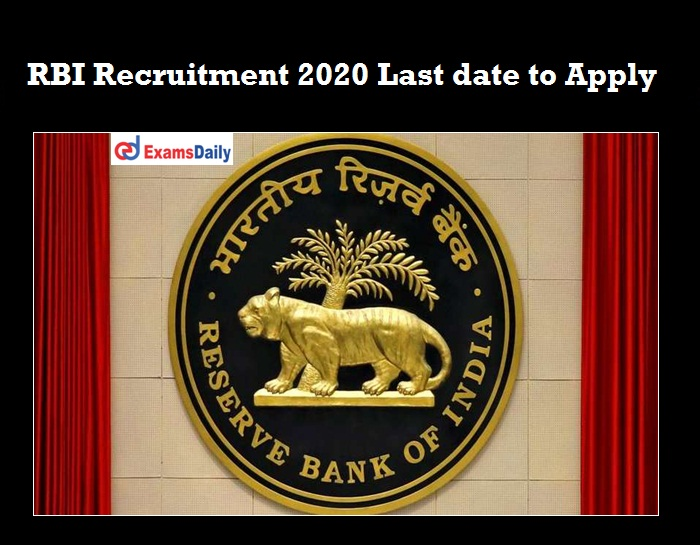 RBI Recruitment 2020 OUT last date