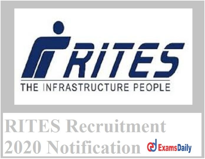 RITES Recruitment 2020 Notification – Last Date to Apply for Manager Vacancies Here!!!