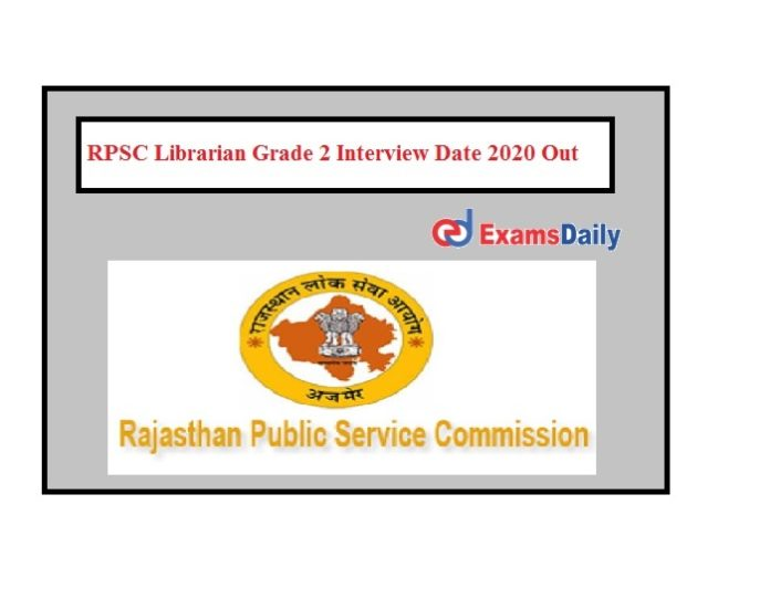 RPSC Librarian Grade 2 Interview Date 2020 Out
