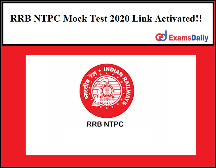 RRB NTPC Mock Test 2020 Link Activated