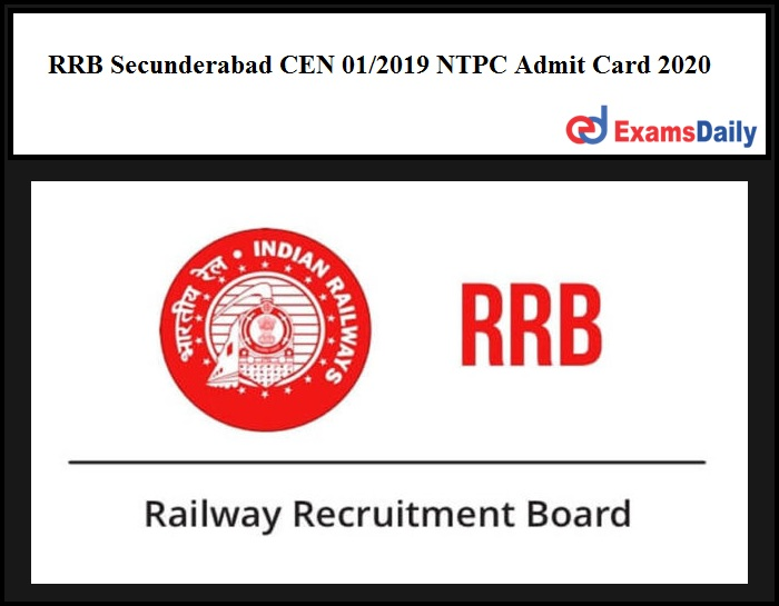 RRB Secunderabad CEN 01 2019 NTPC Admit Card 2020