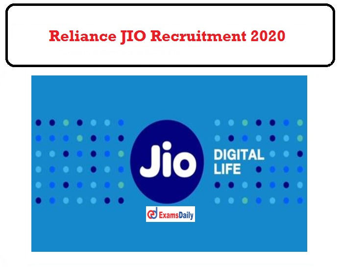 Reliance JIO Recruitment 2020 OUT
