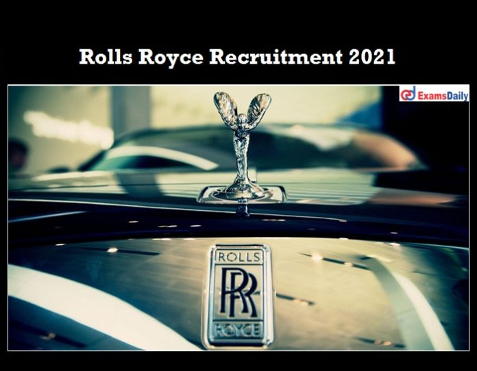 Rolls Royce Recruitment 2021 OUT
