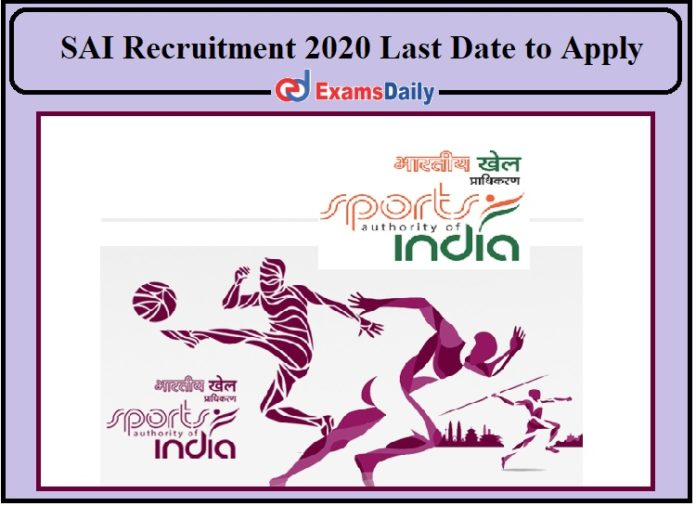 SAI Recruitment 2020 Last Date to Apply- 10+2 Pass Can Apply Check Details!!!