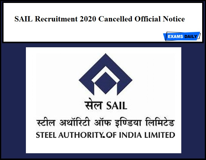 SAIL Recruitment 2020 Cancelled Official Notice