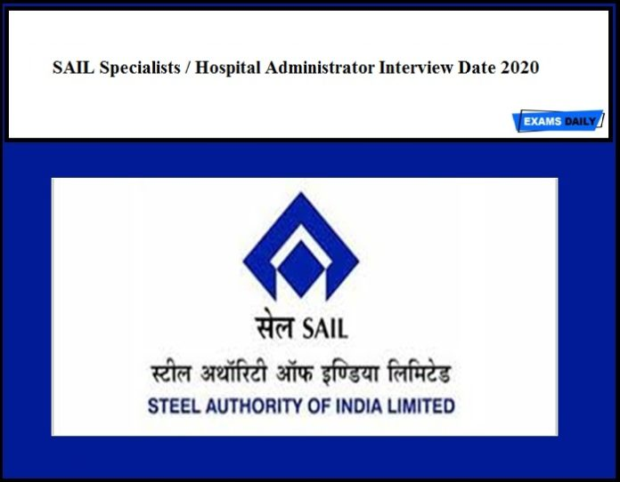 SAIL Specialists Hospital Administrator Interview Date 2020