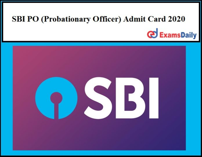 SBI PO (Probationary Officer) Admit Card 2020