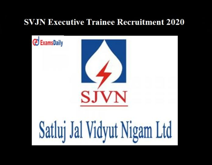 SJVN Executive Trainee Recruitment 2020 OUT
