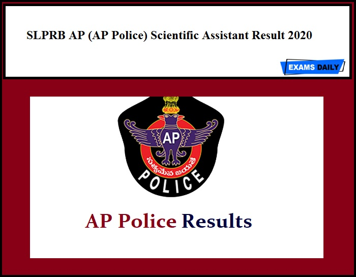 SLPRB AP (AP Police) Scientific Assistant Result 2020