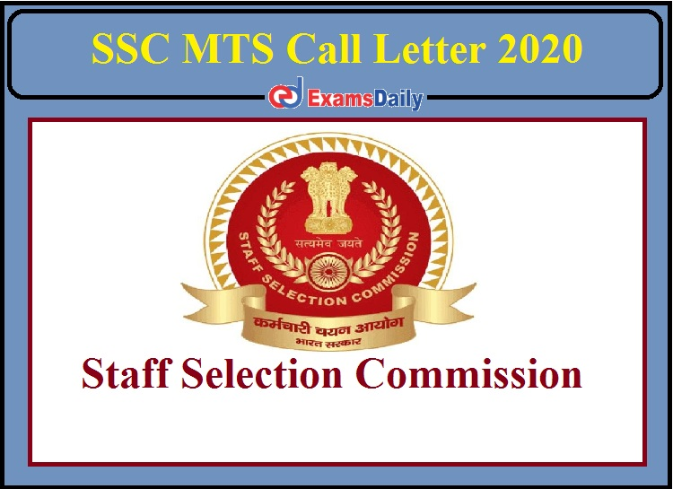 SSC MTS Call Letter 2020 Released- Download DV Admit Card!!!