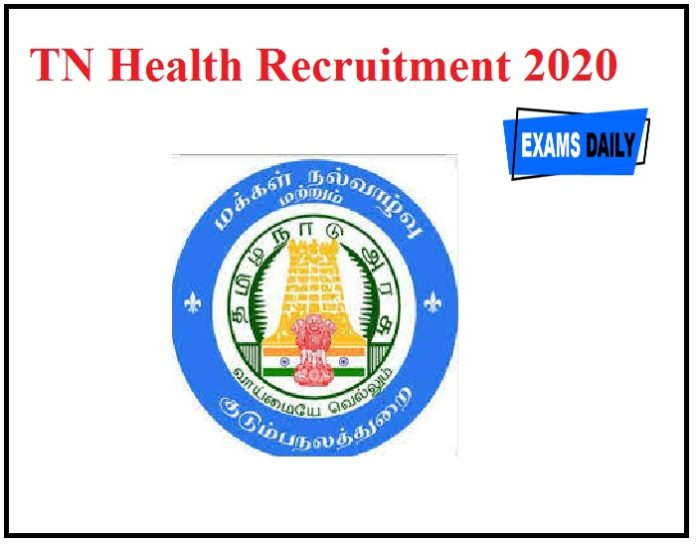 TN Health Recruitment 2020 Out