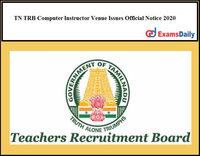 TN TRB Computer Instructor Venue Issues Official Notice 2020