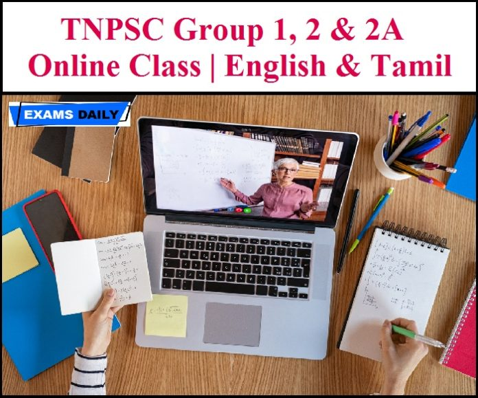 TNPSC Group 1, 2 & 2A Online Class   English & Tamil